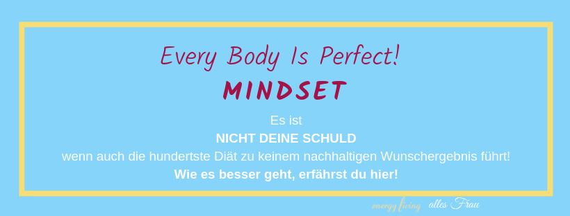every body is perfect Mindset